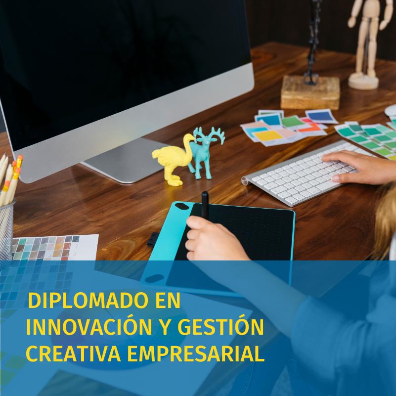 diplomado en innovacion y gestion creativa empresarial